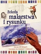 Okładka książki Szkoła malarstwa i rysunku