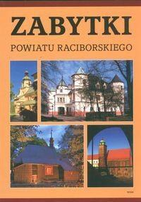 Okładka książki Zabytki powiatu raciborskiego