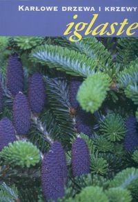 Okładka książki Karłowate drzewa i krzewy iglaste