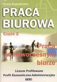 Okładka książki Praca biurowa cz.2 Praca w nowoczesnym biurze