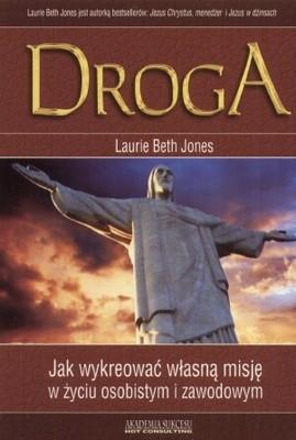 Okładka książki Droga. Jak wykreować własną misję w życiu osobistym i zawodowym