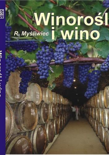 Okładka książki Winorośl i wino