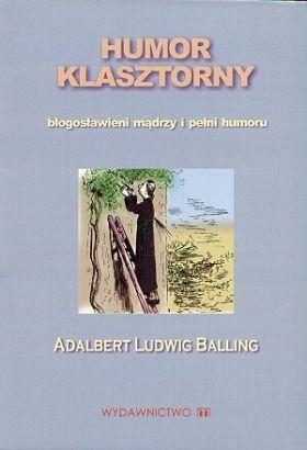 Okładka książki Humor klasztorny. Błogosławieni mądrzy i pełni humoru