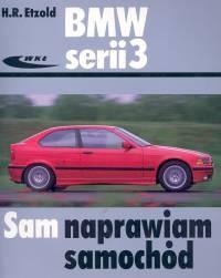Okładka książki BMW serii 3 /Sam naprawiam samochód