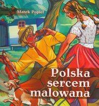 Okładka książki Polska sercem malowana