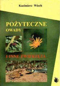 Okładka książki Pożyteczne owady i inne zwierzęta