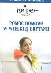 Okładka książki Pomoc domowa w Wielkiej Brytanii. Rozmówki polsko-angielskie