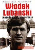 Włodek Lubański. Legenda polskiego futbolu