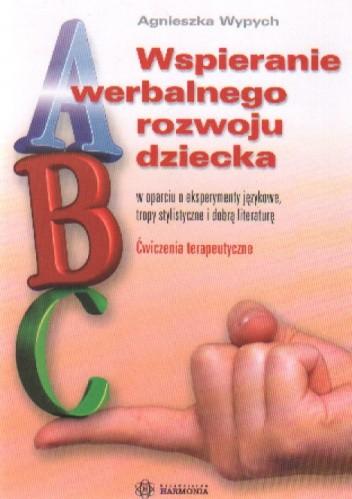 Okładka książki WSPOMAGANIE WERBALNEGO ROZWOJU DZIECKA