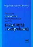 Okładka książki Podstawy harmonii we współczesnej muzyce jazzowej i rozrywkowej + CD