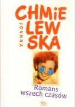 """Joanna Chmielewska """" Romans wszech czasów"""""""