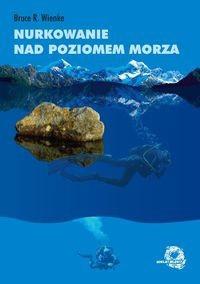 Okładka książki Nurkowanie nad poziomem morza