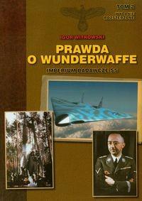 Okładka książki Prawda o Wunderwaffe tom 2