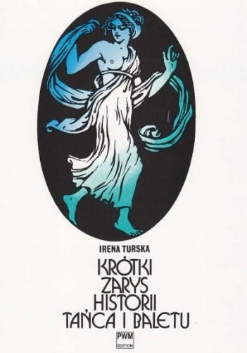 Okładka książki Krótki zarys historii tańca i baletu