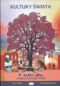 Okładka książki Albo albo Kultury świata problemy psychologii i kultury