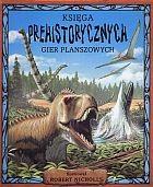 Okładka książki Księga prehistorycznych gier planszowych