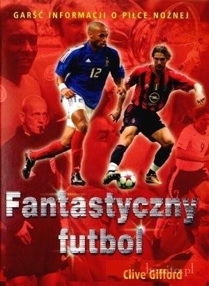 Okładka książki Fantastyczny futbol