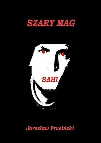 Okładka książki Szary Mag. Sahi