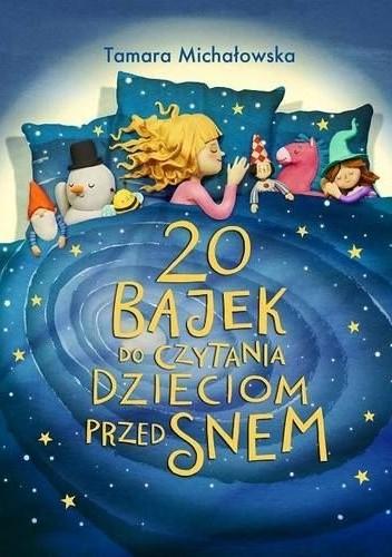Okładka książki 20 bajek do czytania dzieciom przed snem