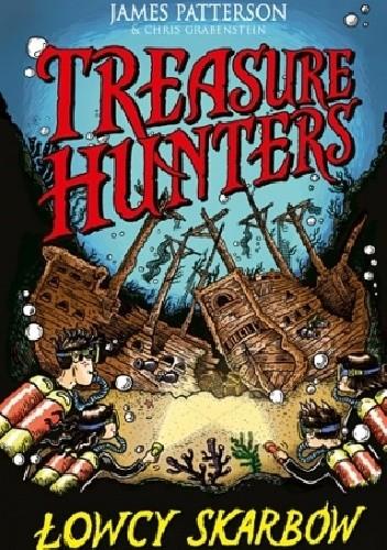 Okładka książki Treasure Hunters. Łowcy skarbów
