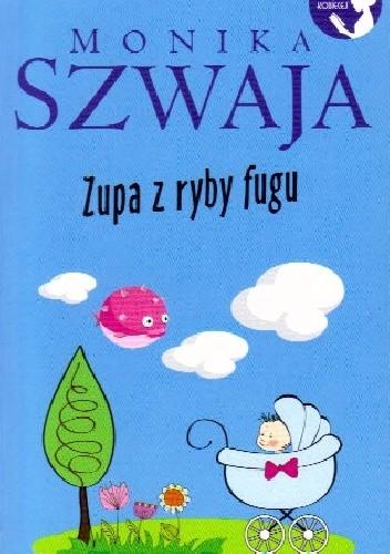Okładka książki Zupa z rybu fugu