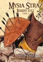 Mysia Straż: Jesień 1152; Tom 2