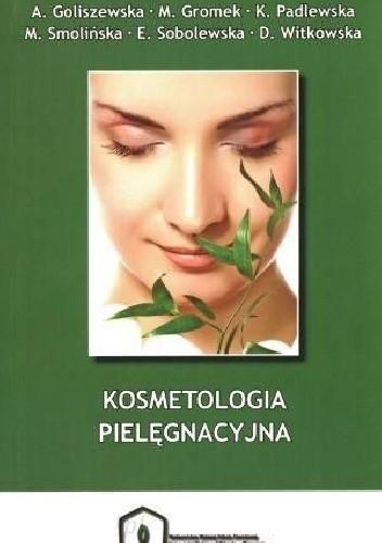 Okładka książki Kosmetologia pielęgnacyjna