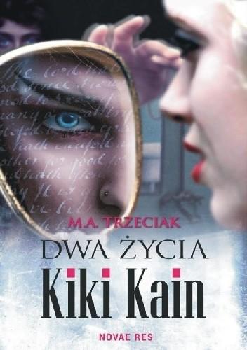 Okładka książki Dwa życia Kiki Kain