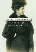 Laura Ingalls Wilder: A Writer's Life