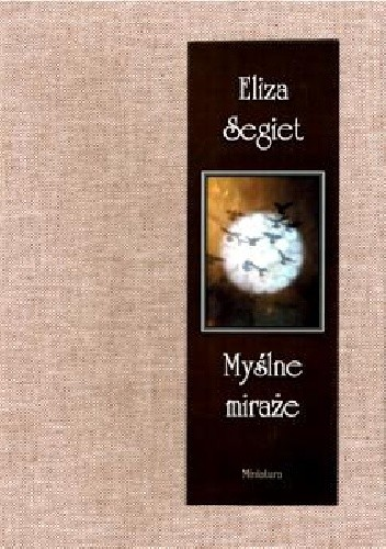 Okładka książki Myślne miraże