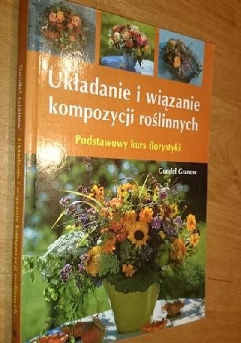 Okładka książki układanie i wiązanie kompozycji roślinnych
