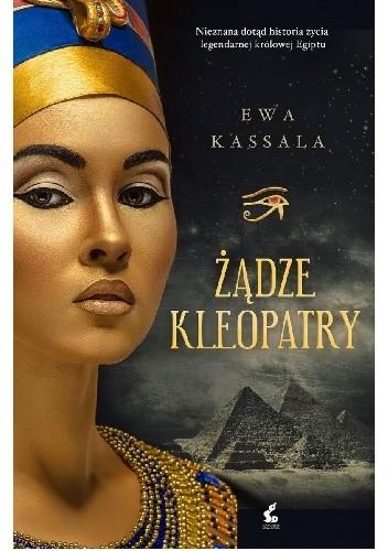 Okładka książki Żądze Kleopatry