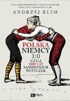 Polska – Niemcy 1:0, czyli 1000 lat sąsiedzkich potyczek