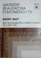 Styl i technologia filmu: Historia i analiza. Tom I (1895-1913)