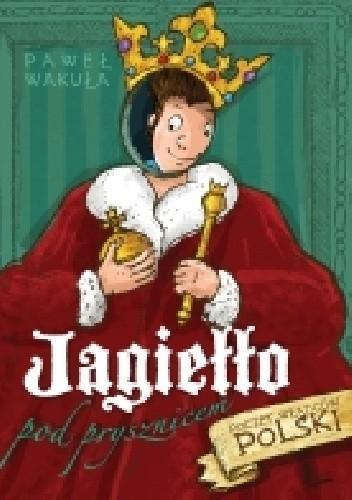 Okładka książki Jagiełło pod prysznicem