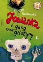 Jowanka i gang spod Gilotyny