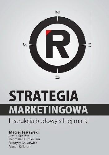 Okładka książki Strategia marketingowa. Instrukcja budowy silnej marki