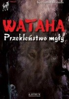 Wataha. Przekleństwo mgły