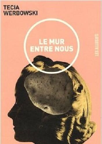 Okładka książki Le mur entre nous
