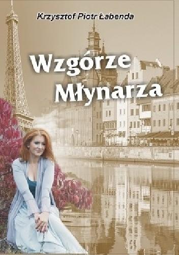 Okładka książki Wzgórze Młynarza