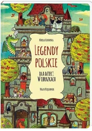 Okładka książki Legendy polskie dla dzieci w obrazkach