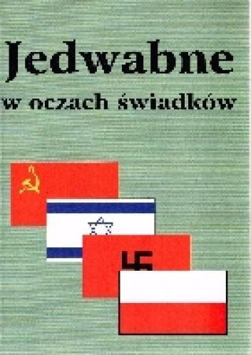 Okładka książki Jedwabne w oczach świadków.