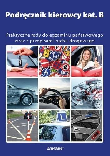 Okładka książki Podręcznik kierowcy kat. B