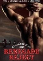 Renegade Reject