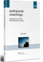 Podręcznik coachingu. Sprawdzone techniki treningu interpersonalnego
