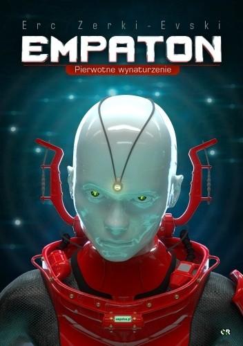 Okładka książki Empaton - Pierwotne wynaturzenie