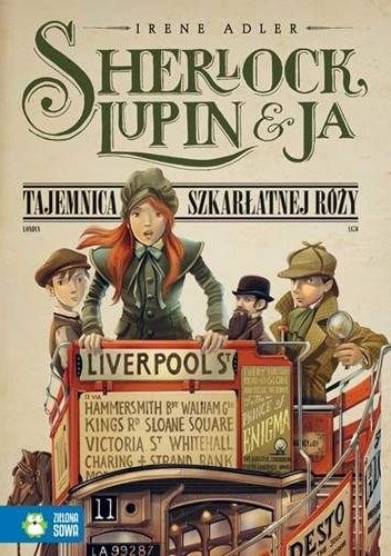 Okładka książki Sherlock, Lupin i ja. Tajemnica szkarłatnej róży