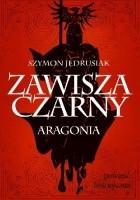 Zawisza Czarny. Aragonia
