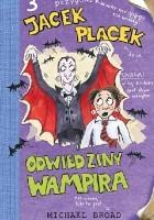 Jacek Placek. Odwiedziny wampira