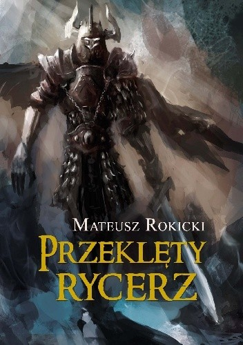 Okładka książki Przeklęty Rycerz